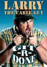 larry_the_cable_guy_git_r_done movie cover