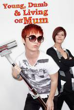 young_dumb_and_living_off_mum movie cover