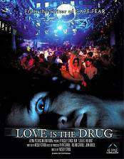 love_is_the_drug movie cover