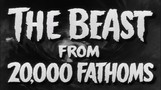 The Beast from 20,000 Fathoms movie photo