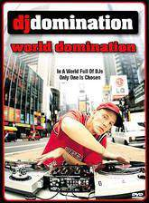 dj_domination_world_domination movie cover