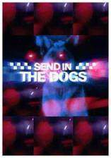 send_in_the_dogs movie cover