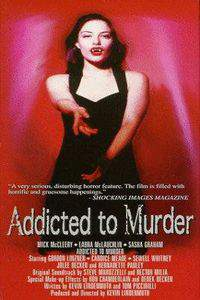 Addicted to Murder main cover