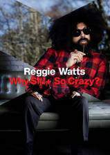 reggie_watts_why_so_crazy movie cover