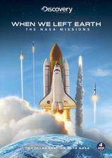 when_we_left_earth_the_nasa_missions movie cover