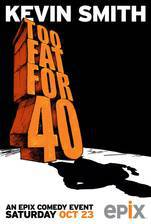 kevin_smith_too_fat_for_40 movie cover
