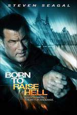 born_to_raise_hell movie cover