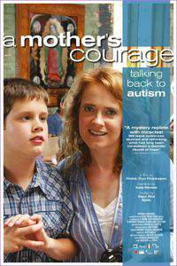 A Mother's Courage: Talking Back to Autism main cover
