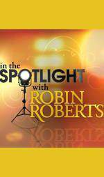 in_the_spotlight_with_robin_roberts_bright_lights_big_stars_all_access_nashville movie cover