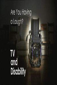 Are You Having a Laugh? TV and Disability main cover