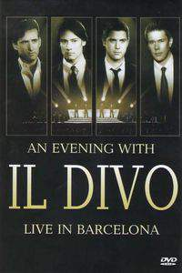 An Evening with 'Il Divo': Live in Barcelona main cover