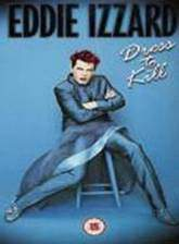 eddie_izzard_dress_to_kill movie cover