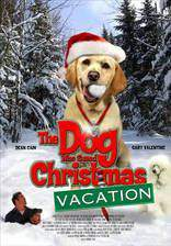 the_dog_who_saved_christmas_vacation movie cover