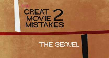 great_movie_mistakes_2_the_sequel movie cover