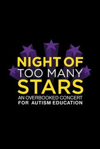 Night of Too Many Stars: An Overbooked Concert for Autism Education main cover
