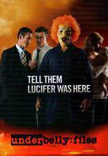 underbelly_files_tell_them_lucifer_was_here movie cover