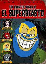 the_haunted_world_of_el_superbeasto movie cover