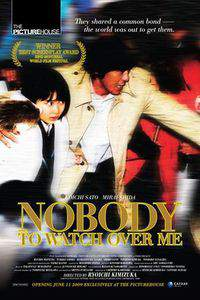 Nobody to Watch Over Me