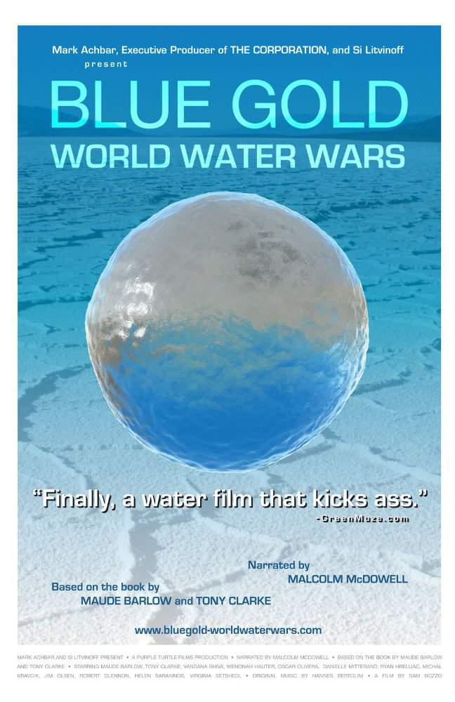 blue gold world water wars essay Blue gold: world water wars in the documentary, blue gold: world water wars,  it follows several people and countries world-wide in their fight for fresh water.