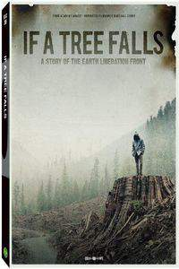 if_a_tree_falls_a_story_of_the_earth_liberation_front movie cover