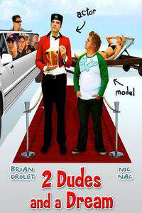 2_dudes_and_a_dream movie cover