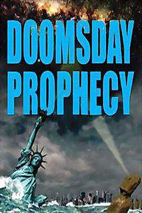 Doomsday Prophecy 2011
