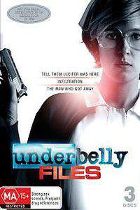 Underbelly Files: Infiltration