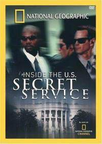 National Geographic - Inside The Secret Service
