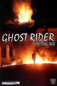Ghostrider 1 - The final ride