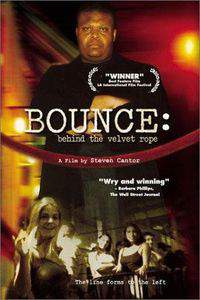 Bounce: Behind the Velvet Rope