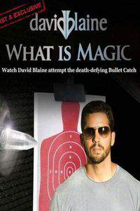 david_blaine_what_is_magic movie cover