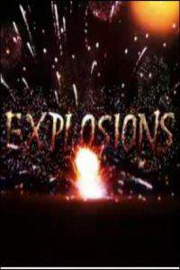 Explosions: How We Shook the World