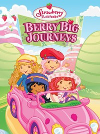 strawberry_shortcake_berry_big_journeys movie cover
