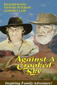 against_a_crooked_sky movie cover