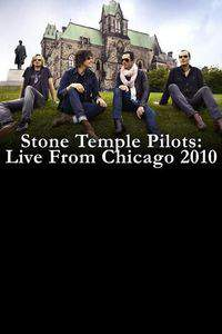 Stone Temple Pilots: Live in Chicago 2010