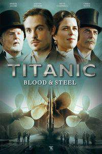 titanic_blood_and_steel movie cover
