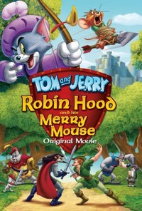tom_and_jerry_robin_hood_and_his_merry_mouse movie cover