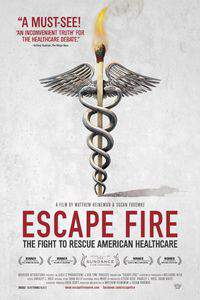 escape_fire_the_fight_to_rescue_american_healthcare movie cover