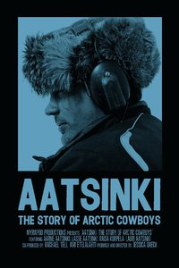 aatsinki_the_story_of_arctic_cowboys movie cover