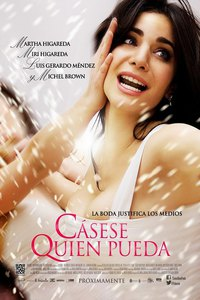 Casese quien pueda (Get Married If You Can)