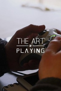 The Art of Playing