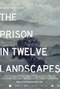 the_prison_in_twelve_landscapes movie cover