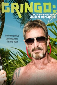 gringo_the_dangerous_life_of_john_mcafee movie cover