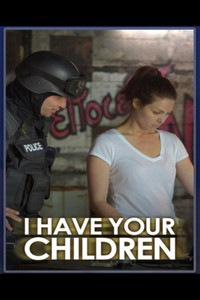 i_have_your_children_amber_alert movie cover