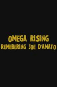 omega_rising_remembering_joe_d_amato movie cover