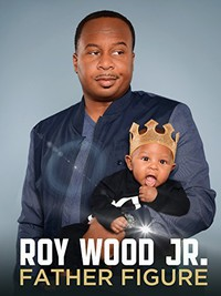 roy_wood_jr_father_figure movie cover