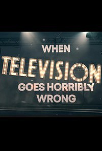 when_television_goes_horribly_wrong movie cover