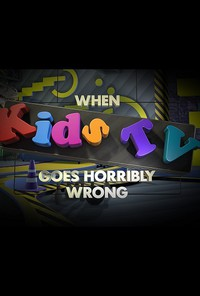 when_kids_tv_goes_horribly_wrong movie cover