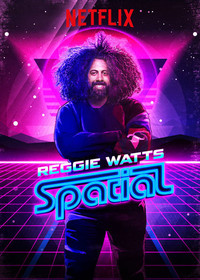 reggie_watts_spatial movie cover