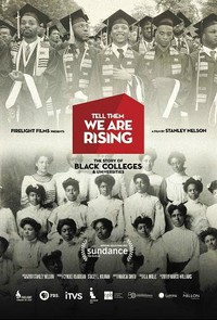 tell_them_we_are_rising_the_story_of_black_colleges_and_universities movie cover